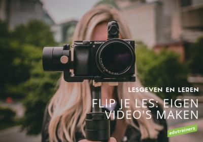 Flip je les: eigen video's maken