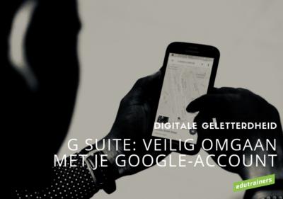 G suite: veilig omgaan met je Google-account